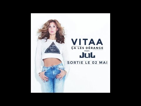 VITAA - Ça les dérange ft. JUL (Audio Officiel)