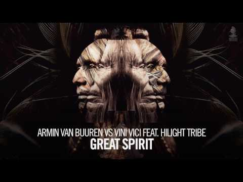 Armin van Buuren vs Vini Vici feat. Hilight Tribe - Great Spirit (Extended Mix)