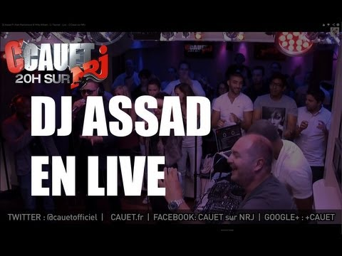Dj Assad Ft Alain Ramanisum & Willy William - Li Tourner - Live - C'Cauet sur NRJ