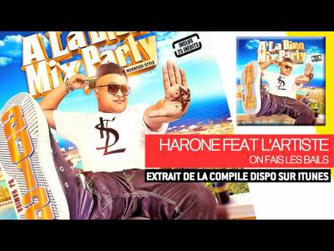 DJ Hamida Ft. Harone &  Lartiste - On Fais Les Bails (Audio Officiel)
