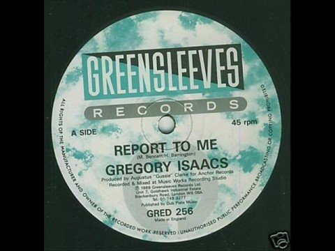 Gregory Isaacs - Report To Me