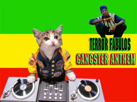 Terror Fabulous - Gangster Anthem