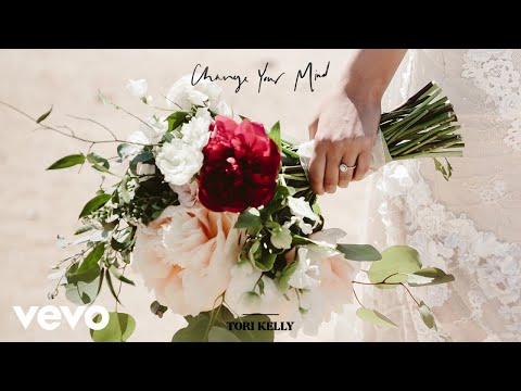 Tori Kelly - Change Your Mind (Audio)