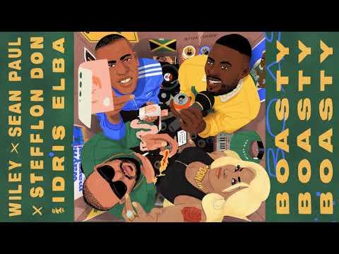 Wiley, Sean Paul, Stefflon Don (feat. Idris Elba) - Boasty (Official Audio)