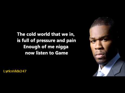 Hate It Or Love It Lyrics - The Game Feat. 50 Cent // HD