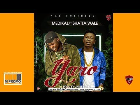 Medikal - Yaro ft. Shatta Wale (Audio Slide)