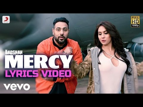 Badshah - Mercy feat. Lauren Gottlieb| Lyrics Video