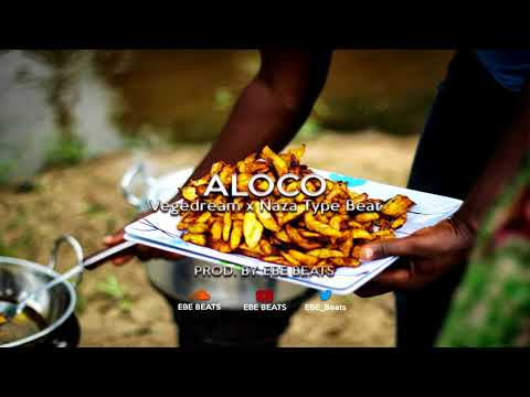 """ Aloco "" - Vegedream x Naza Type Beat - Afro Beats Instrumental 2018 ( Prod By @Ebe_Beats )"