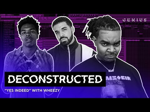 "The Making Of Lil Baby & Drake's ""Yes Indeed"" With Wheezy 